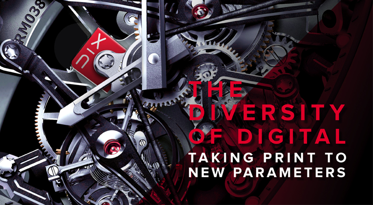 The diversity of digital: Taking print to new parameters