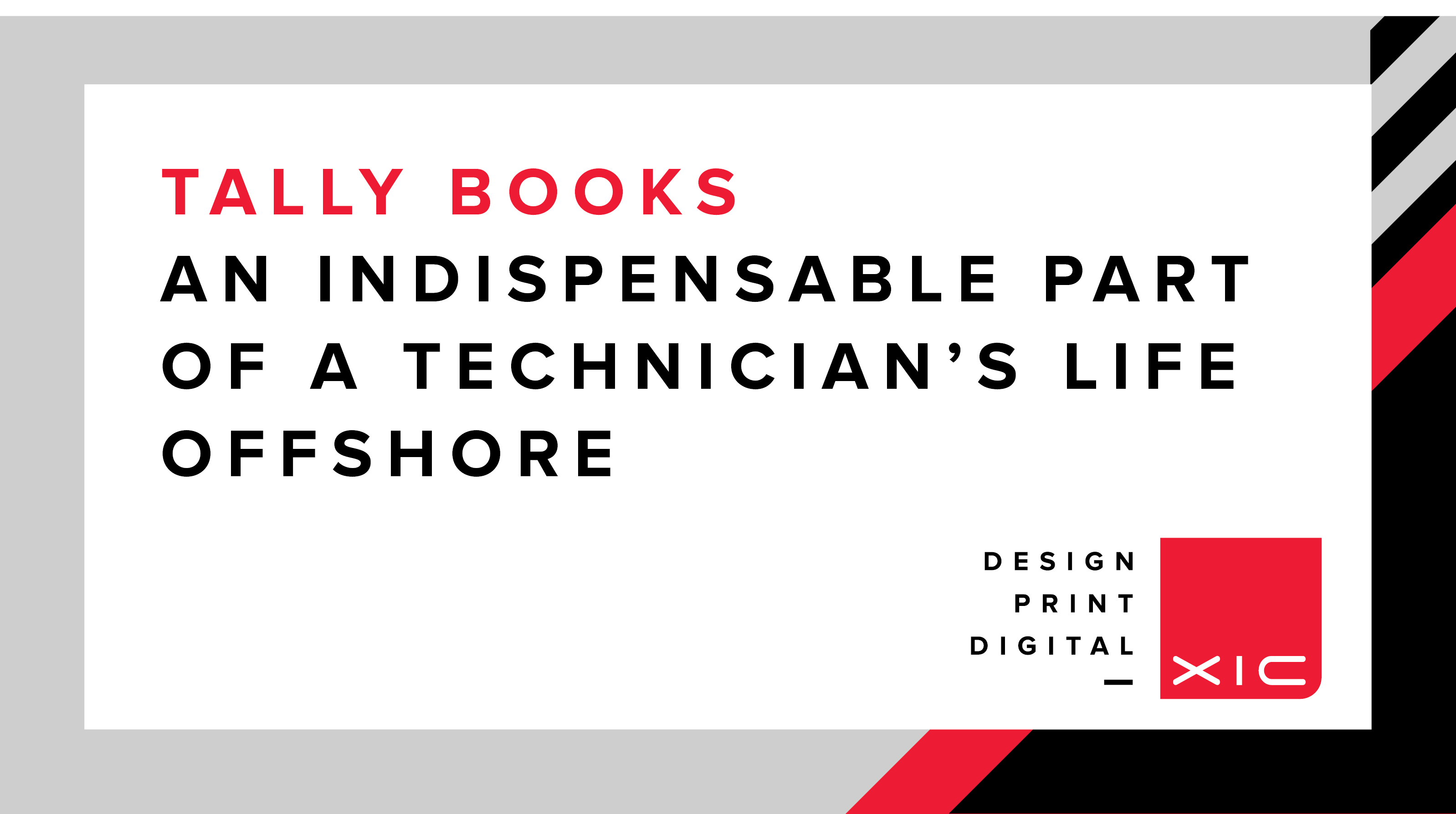 Tally Books – an indispensable part of a technician's life offshore