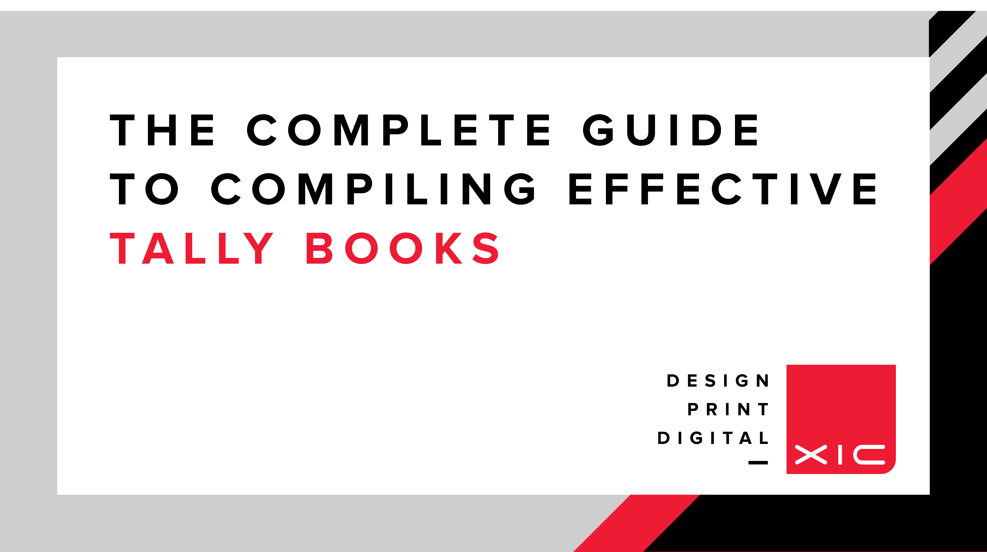 The Complete Guide to Compiling Effective Tally Books